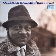 Coleman Hawkins - Hawk Eyes!