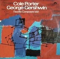 Cole Porter / George Gershwin - Favorite Composers Vol.1