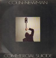 Colin Newman - Commercial Suicide