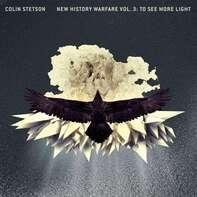 Colin Stetson - New History Warfare Vol. 3: To See More Light