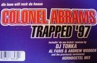 Colonel Abrams - Trapped '97