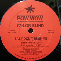 Color Blind - Baby Don´t Beep Me