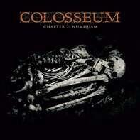Colosseum - Chapter 2: Numquam (double Vinyl)