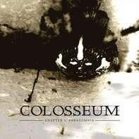 Colosseum - Chapter 3: Parasomnia (double Vinyl)