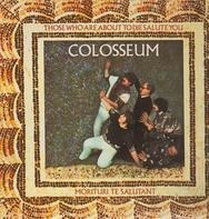Colosseum - Those Who Are About to Die Salute You