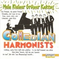 Comedian Harmonists - Mein Kleiner Grüner Kaktus