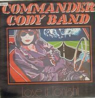 Commander Cody Band - Lose It Tonight