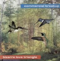 Commercial Breakup - Bizarre Love Triangle