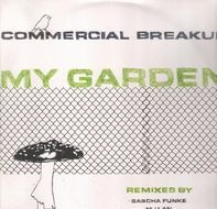 Commercial Breakup - My Garden