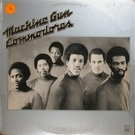 Commodores - Machine Gun