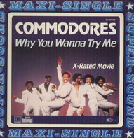 Commodores - Why You Wanna Try Me