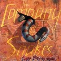 Company of Snakes - Here They Go Again -Live-