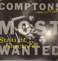 Comptons Most Wanted, CMW - Straight Checkn 'Em