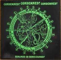 Condemned? - humanoid or biomechanoid?