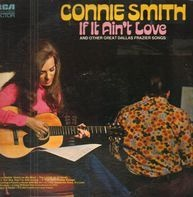 Connie Smith - If It Ain't Love And Other Great Dallas Frazier Songs