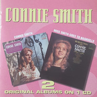 Connie Smith - Connie Smith + Miss Smith Goes To Nashville