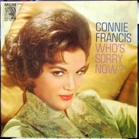 Connie Francis - Who's Sorry Now