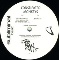 Constipated Monkeys - Cro Magnon (What About Our Love) And Erectus