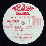 Convicts - This Is For The Convicts / Wash Your Ass