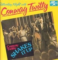 Conway Twitty - Saturday Night with Conway Twitty