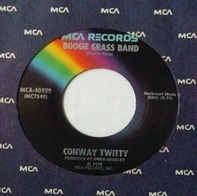 Conway Twitty - Boogie Grass Band / That's All She Wrote
