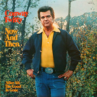 Conway Twitty - Now and Then