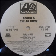 Coolio & 40 Thevz / Hurricane - Dial A Jam / Four Fly Guys