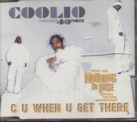 Coolio - C U When You Get There (Single)
