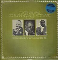 Cootie Williams / Coleman Hawkins / Rex Stewart - Together 1957