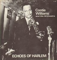 Cootie Williams & His Orchestra - Echoes From Harlem