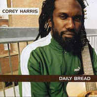 Corey Harris - Daily Bread