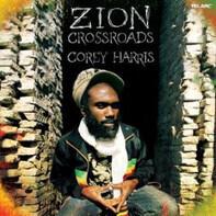 Corey Harris - Zion Crossroads