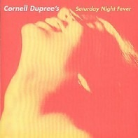 Cornell Dupree - Cornell Dupree's Saturday Night Fever