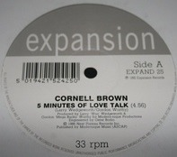Cornell Brown - 5 minutes of love talk