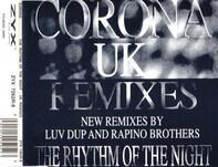 Corona - The Rhythm Of The Night (UK Remixes)