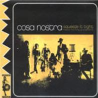 Cossa Nostra - Squeeze It Tight