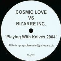 Cosmic Love, Bizarre Inc - Playing With Knives 2004
