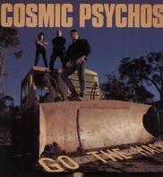 Cosmic Psychos - Go the Hack