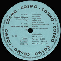 Cosmo - Elements Of House / Here Comes The Music