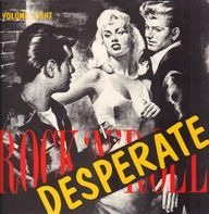 Cosmo, Billy Barton, Steve Alaimo - Desperate Rock'n'Roll Vol. 8