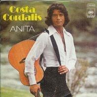Costa Cordalis - Anita / Schau' Doch Heut' Abend Mal Zu Mir 'Rein
