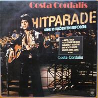 Costa Cordalis - Hitparade - Seine 12 Grössten Erfolge