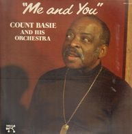 Count Basie And His Orchestra - Me and You