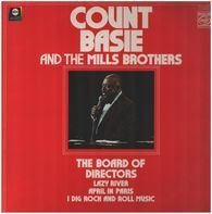 Count Basie & The Mills Brothers - The Board of Directors