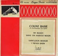 Count Basie - My Buddy, Shine In Harvest Moon...