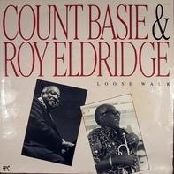 Count Basie & Roy Eldridge - Loose Walk
