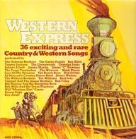 Bill Monroe, Johnny & Jack, Montana Slim a.o. - Western Express