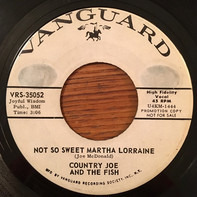 Country Joe And The Fish - Not So Sweet Martha Lorraine