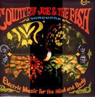 Country Joe And The Fish - Electric Music for the Mind and Body