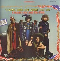 Country Joe And The Fish - I-Feel-Like-I'm-Fixin'-To-Die